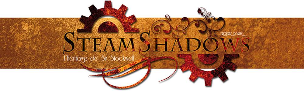Steam Shadows